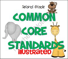 Common Core Standards 2nd Grade Illustrated from Fun Classroom Creations on TeachersNotebook.com (149 pages)  - Illustrated Common Core Standards posters for 2nd Grade.
