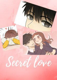 Secret Love Manga all chapters online for free Read Manga Online Free, Online Manga, Manga Story, Secret Lovers, My First Crush, Happy Moments, Love Reading, Manga To Read, Webtoon