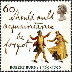 Uk Stamps, Auld Lang Syne, Robert Burns, Going Postal, Postage Stamp Art, Tampons, Stamp Collecting, Great Britain, Lettering