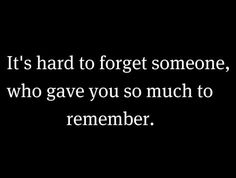 hard to forget