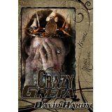 Crazy Greta (Kindle Edition)By David Hardy