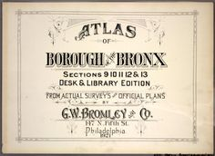 Atlas of Borough of the Bronx, Sections 9 10 11 12 & 13 [Title page.] (1921)