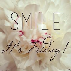 Smile, it's friday!
