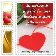 frases de disculpas a una persona amada, mensajes de texto de disculpas a una persona amada: http://www.megadatosgratis.com/disculpas-a-una-persona-amada/