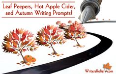 Leaf Peepers, Hot Apple Cider, And Autumn Writing Prompts!