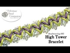 High Tower Bracelet Tutorial - YouTube, all supplies from www.potomacbeads.com