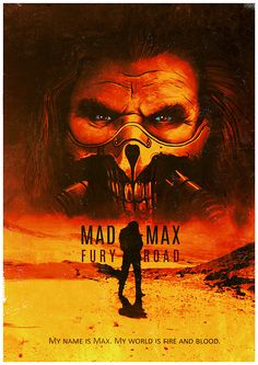 Mad Max Fury Road Poster on Behance