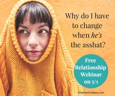 """If You Love Men (or Women) Who Flake, Criticize, Lie and Even Cheat! My free master webinar on May 1, will give you: 3 Strategies to Break the Cycle, Take Control of Your Life, & Invite in """"REAL"""" Love! Reserve Your Seat Here:"""
