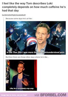 How Tom Hiddleston Describes Loki… I just laughed so much harder than Needed.