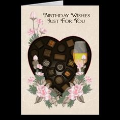 Chocolates Wine And Flower Birthday Greeting Card