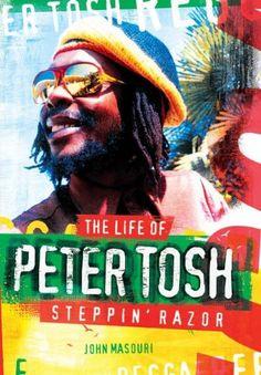 Steppin' Razor: The Life of Peter Tosh by John Masouri http://www.amazon.com/dp/1847728367/ref=cm_sw_r_pi_dp_umPMwb0PJJQT6
