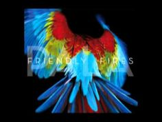 Friendly Fires - Hurting (sounds 80's in the best way)