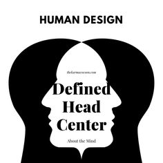 When I explain something (you know?) to a defined Head Center- they will have more to add, and will remind me on the parts I missed, because of a biased viewpoint. How does it work?