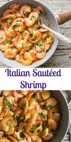Italian Sautéed Shrimp,  shrimp or scampi, a fast and easy Italian recipe. The perfect  family supper dish or guests for dinner idea, delicious.|anitalianinmykitchen.com