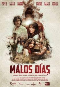 Conoce todo sobre: Malos Días | CineFanático.com