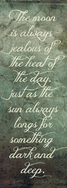 Of course there is no truth in the quotation, but it is a lovely sentiment, worthy of my repinning!