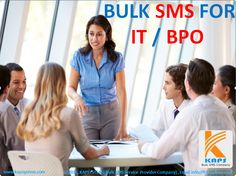 Bulk SMS for Information Technology and Business Process Outsourcing