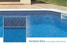 Hampton Blue w/ Blue Beach Pebble Bottom. Dark Blue Base/Available in 20 & 28 mil.  Classically elegant- this popular design brings out your pool waters natural beauty.  Blue Beach Pebble Bottom available in 26 mil. textured pattern for pool steps.
