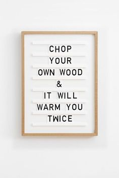 Chop your own wood a