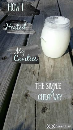 how i healed my cavities the simple and cheap way