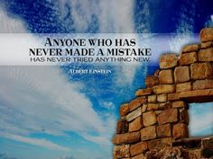 Inspirational Albert Einstein Quote - Anyone who has never made a mistake, has never tried anything new