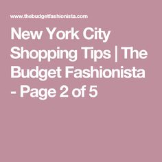New York City Shopping Tips | The Budget Fashionista - Page 2 of 5