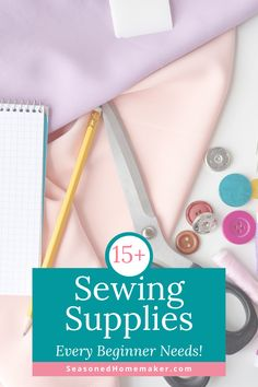 If you want to learn to sew you will need a few basic supplies. This list of the Best Sewing Supplies for Beginners is a perfect place to begin. #howtosew #sewingtips