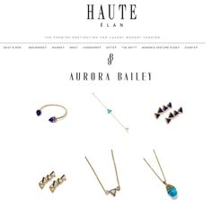 Aurora Bailey Jewelry now available on haute-elan.com