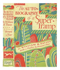 The Autobiography of a Super Tramp, cover by William Addison Dwiggins