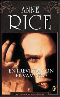 ENTREVISTA CON EL VAMPIRO - SAGA CRONICAS VAMPIRICAS #01 - Anne Rice #saga #cronicasvampiricas #vampiros #novela #adulto #literatura #reseña #libros #español #blog #pdf #online #google #pinterest