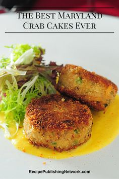 """Restaurants put a lot of ballyhoo on their menus about having """"Maryland crab cakes."""" Be forewarned: real Maryland crab cakes contain very few ingredients. They never have things in them like corn or peppers or celery. They are never, ever served with a sauce."""