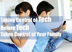 Taking Control of Technology Before Technology Takes Over Your Family - Sunshine and Hurricanes Yes.