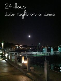 24-Hour Date Night on a Dime | Life as MOM