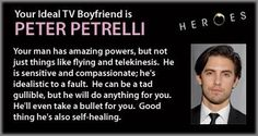 Who is Your Ideal TV Boyfriend? - I got Peter Petrelli!!