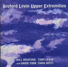 Bruford Levin Upper Extremities https://youtu.be/UDT34vi7vUw http://www.hurricanerecords.de/index.php?cPath=31&search_word=&sorting_id=3&manufacturers_id=24248&search_typ=