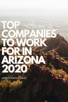 59 Best Companies In Arizona Ideas Good Company Arizona Company