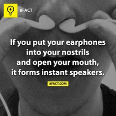 To know what you don't know > @8fact I just tried it and it doesn't work so now I have to sanitize my headphones.