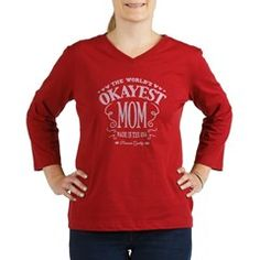 World's Okayest Mom Women's Long Sleeve Shirt (3/4