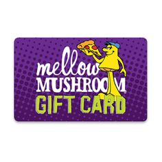 Mellow Mushroom Gift Cards by CashStar Restaurant Gift Cards, Love Pizza, Xmas Presents, Love Is All, Stuffed Mushrooms, Gifts, Xmas Gifts, Stuff Mushrooms, Presents