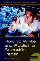 How to write and publish a scientific paper. 2006. Sign.: T 001.8 DAY. +info: http://encore.fama.us.es/iii/encore/record/C__Rb1932541
