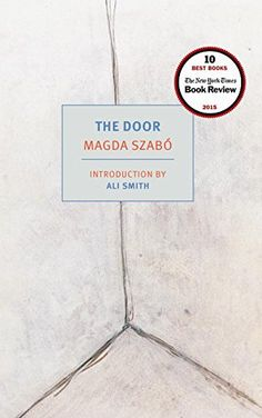 Fall Reading List – The Door by Magda Szabó Great Books, New Books, Books To Read, Reading Groups, Reading Lists, Reading Room, Reading Adventure, Female Friendship, The Doors