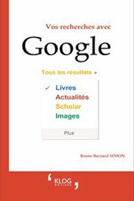 Vos recherches avec Google - Éditions Klog
