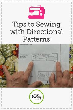 Tips to Sewing with Directional Patterns