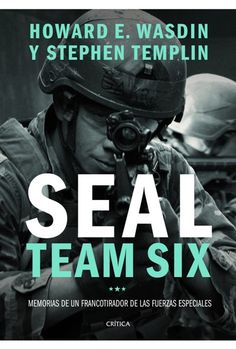 10 Best I AM A SEAL TEAM SIX WARRIOR BY HOWARD WADSIN AND STEPHEN