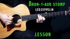 """how to play """"Bron-Y-Aur Stomp"""" on guitar by Led Zeppelin Guitar Songs, Guitar Chords, Blues Scale, Guitar Chord Chart, Delta Blues, Guitar Tutorial, Box Guitar, About Me Questions, Guitar Lessons"""