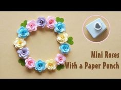 How to Make Mini Roses With a Paper Punch – Scrapbooking How To Make Paper Flowers, Quilling Paper Craft, Tissue Paper Flowers, Paper Crafts, Handmade Flowers, Diy Flowers, Fabric Flowers, Rose Crafts, Flower Crafts