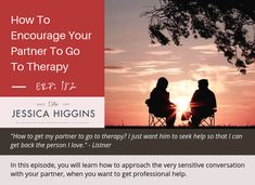 """Have you ever wanted to get support to improve your relationship, but somehow you can't get your partner onboard? Or perhaps you see your partner struggling and don't know how to help. Listen to """"How to Get Your Partner to Go to Therapy"""" [New Episode] How Do I Get, To Go, Relationship Challenge, Relationships Love, Improve Yourself, Encouragement, Therapy, Marriage, Casamento"""