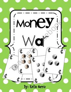 Money War from Teaching Resources by Katie Norris on TeachersNotebook.com (20 pages)  - Every kid loves to play the game War...this is my amped up version of War using money! It is a great tool for practicing counting coins as well as greater than and less than concepts. It is a useful game during math centers and can be played in groups of