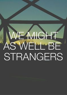Keane - We Might As Well Be Strangers