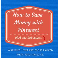 How to #Save #Money with Pinterest ~ Click here. >> http://money.usnews.com/money/the-frugal-shopper/2014/06/09/how-to-save-money-with-pinterestinterest